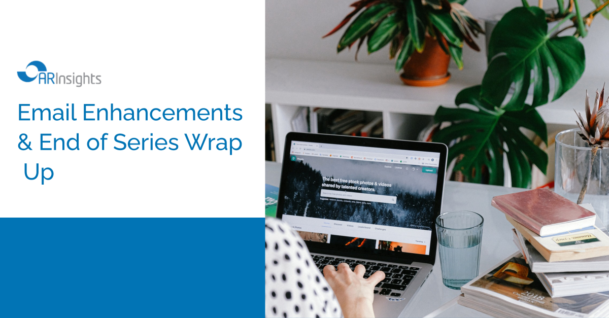 Email Enhancements & Learning Series Wrap Up