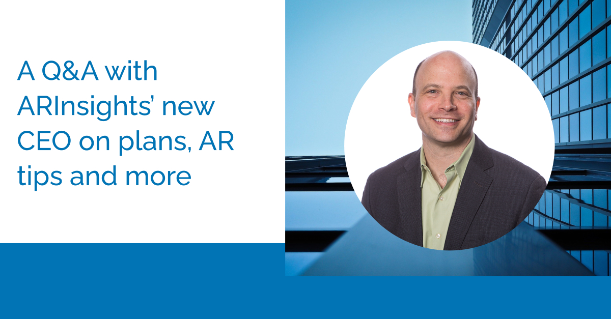 Introducing Andy Zimmerman – An Interview with ARInsights' New CEO